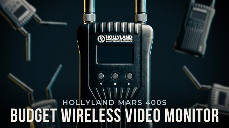 Hollyland Mars 400S Review | Budget Wireless Video Monitor