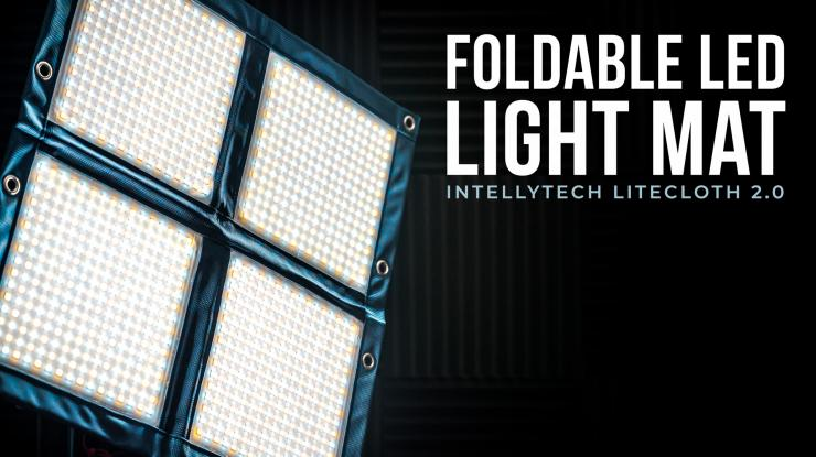 Intellytech LiteCloth LC-160 2.0 Foldable LED Mat Review (+ Fast Frame Sneak Peak)