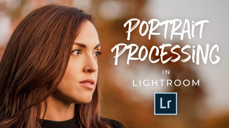 Natural Light Portrait Processing in Lightroom