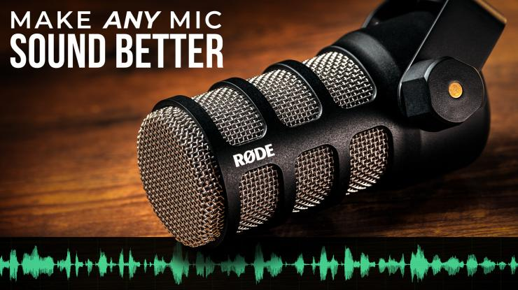 Make ANY Microphone Sound Better (Rode PodMic)