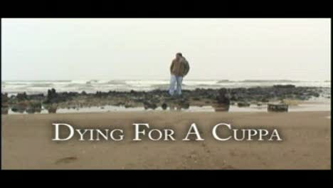 Dying For A Cuppa-Michael