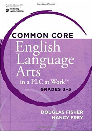 Common Core English Arts in a PLC  - Grades 3 - 5