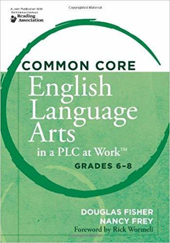 Common Core English Arts in a PLC  - Grades 6 - 8