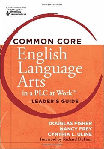 Common Core English Arts in a PLC Leader's Guide