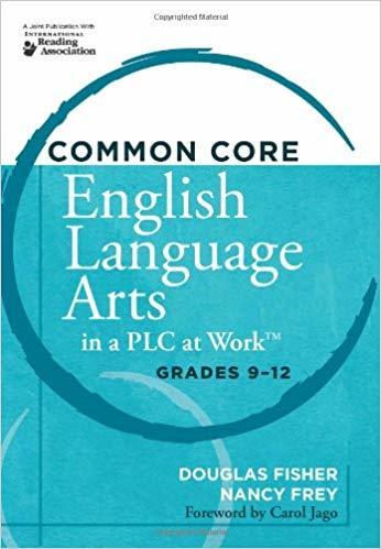 Common Core English Arts in a PLC  - Grades 9 -12