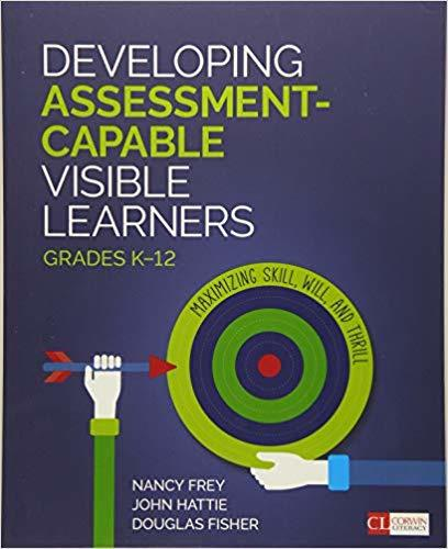 Developing Assessment Capable Visible Learners