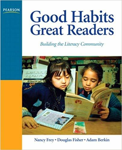 Good Habits, Great Readers: Building the Literacy Community