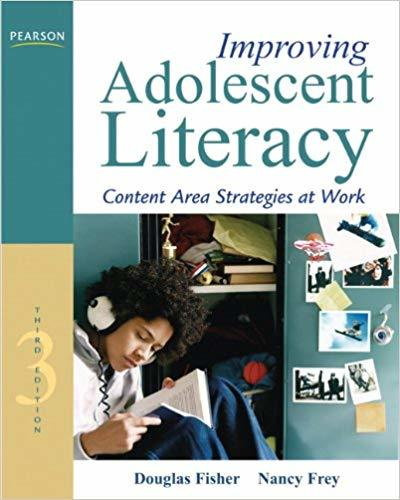 Improving Adolescent Literacy: Content Area Strategies at Work (3rd Edition)3rd Edition