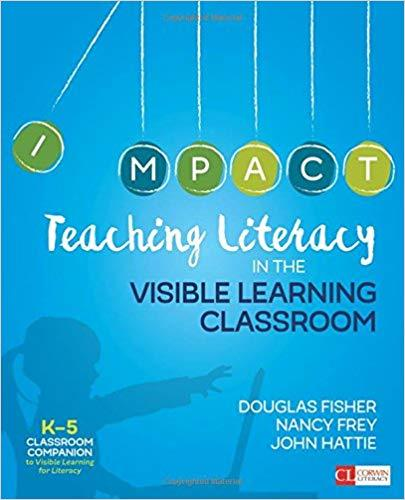 Teaching Literacy in the Visible Learning Classroom  K-5