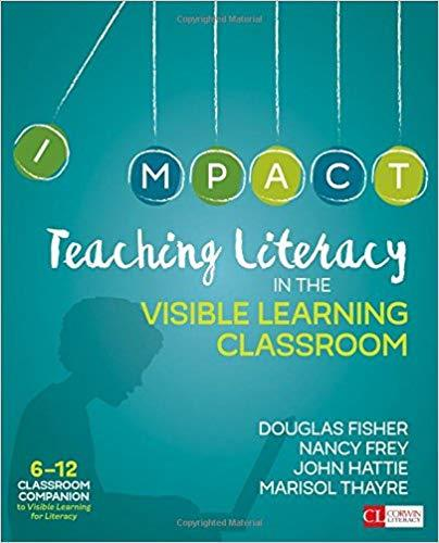 Teaching Literacy in the Visible Learning Classroom 6 - 12