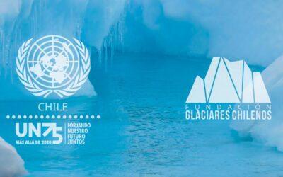 Fundación Glaciares Chilenos participa en encuentro de la ONU