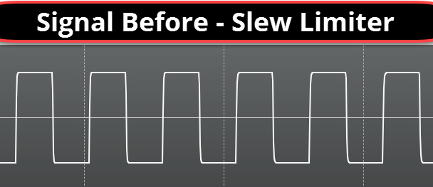 Slew Limiter Explained_02 - Before