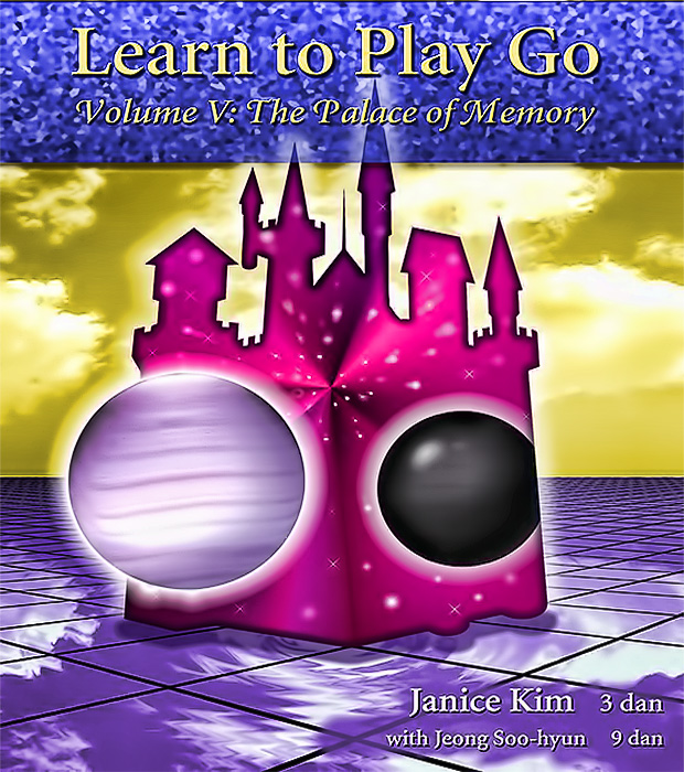 Learn to Play Go: Volume 5