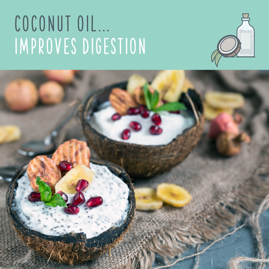 coconut oil uses improves digestion