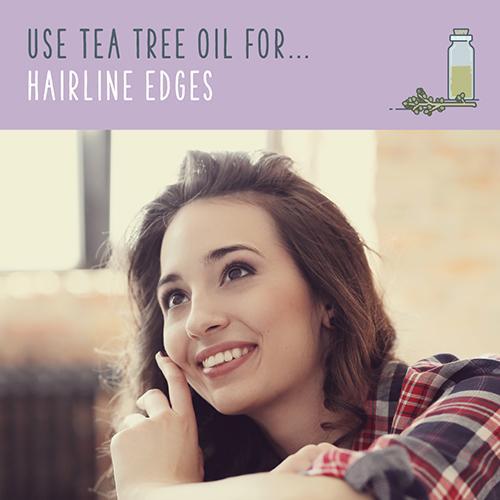 tea tree oil for hairline edges