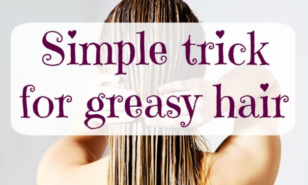 Simple trick for greasy hair