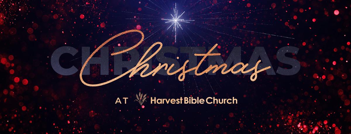 Christmas at Harvest Bible Church