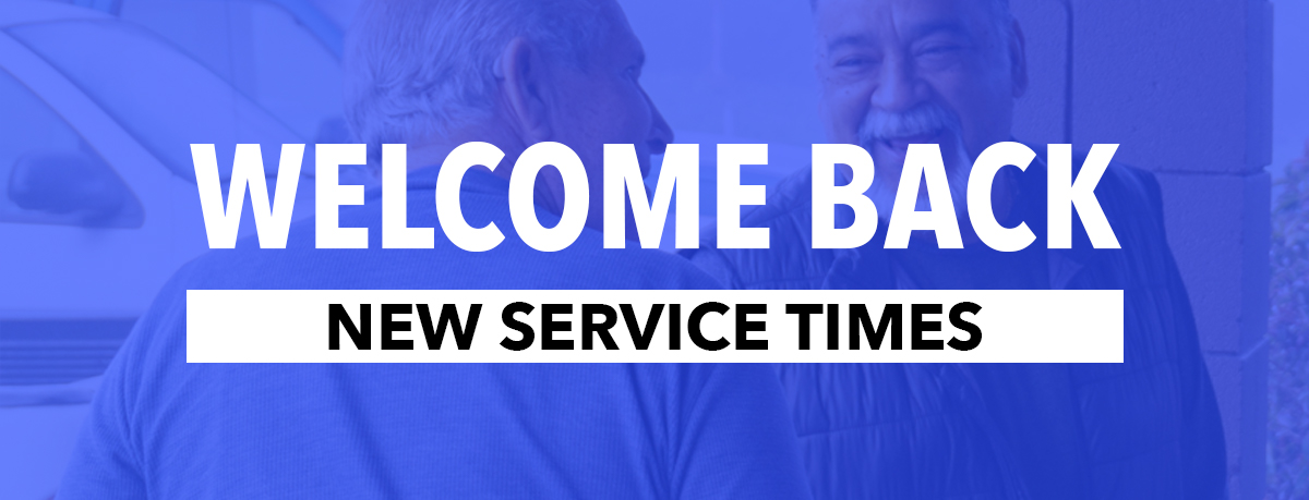 New service times for in-person services