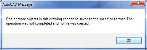 One or more objects in this drawing cannot be saved to the