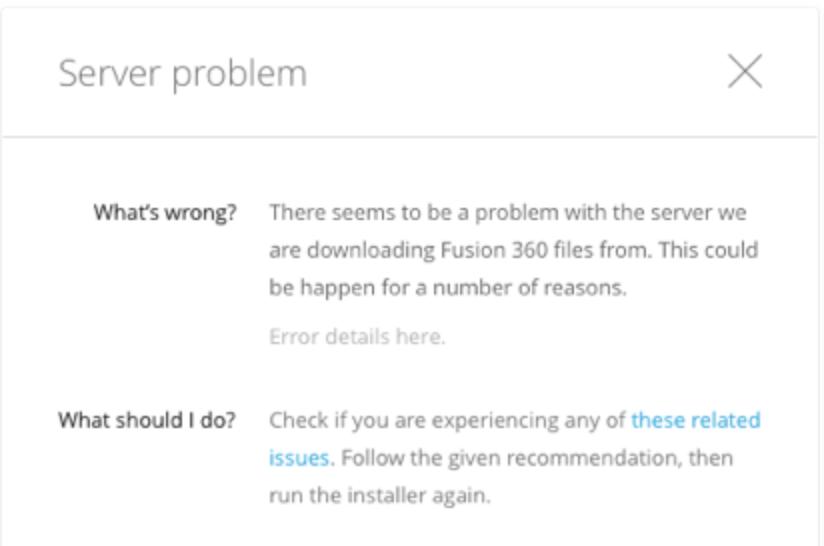 Server Problem - Fusion 360 Install Error   Fusion 360   Autodesk