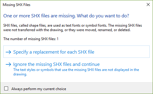 One or more SHX files are missing  What would you like to do
