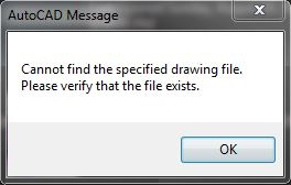 Error Cannot Find The Specified Drawing File Please Verify That