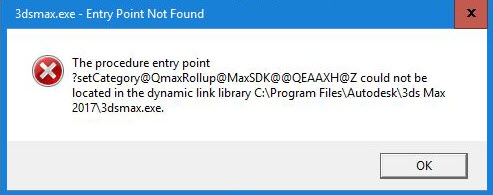 """Error: """"3dsmax.exe - Entry Point Not Found"""" when launching 3ds Max"""