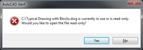 error dwg file is currently in use or is read only when opening a