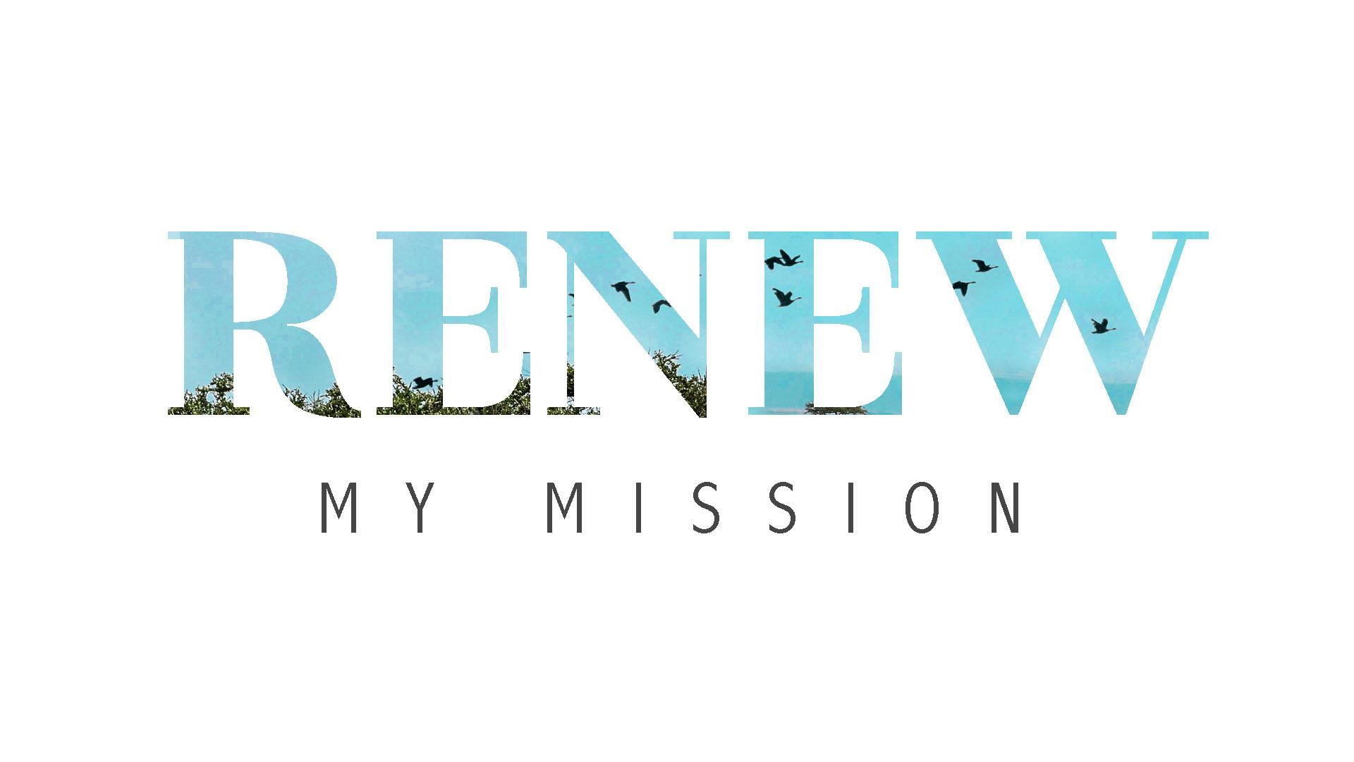 Sept. 6 – Renew My Mission