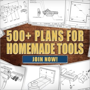 500+ Plans for Homemade Tools