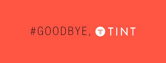 #goodbye, Tint