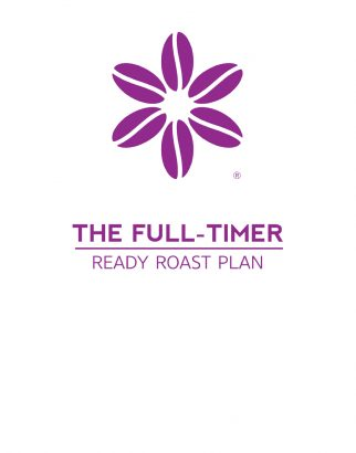 The Full-Timer Ready Roast Plan