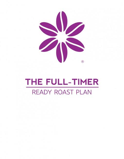 The Full-Timer Ready Roast Plan