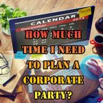 How-much-time-I-need-to-plan-a-corporate-party-in-San-Francisco