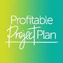 Profitable Project Plan