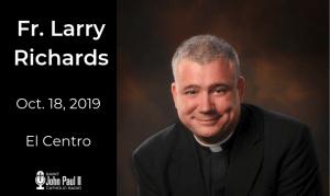 fr. larry richards el centro, ca jp2radio