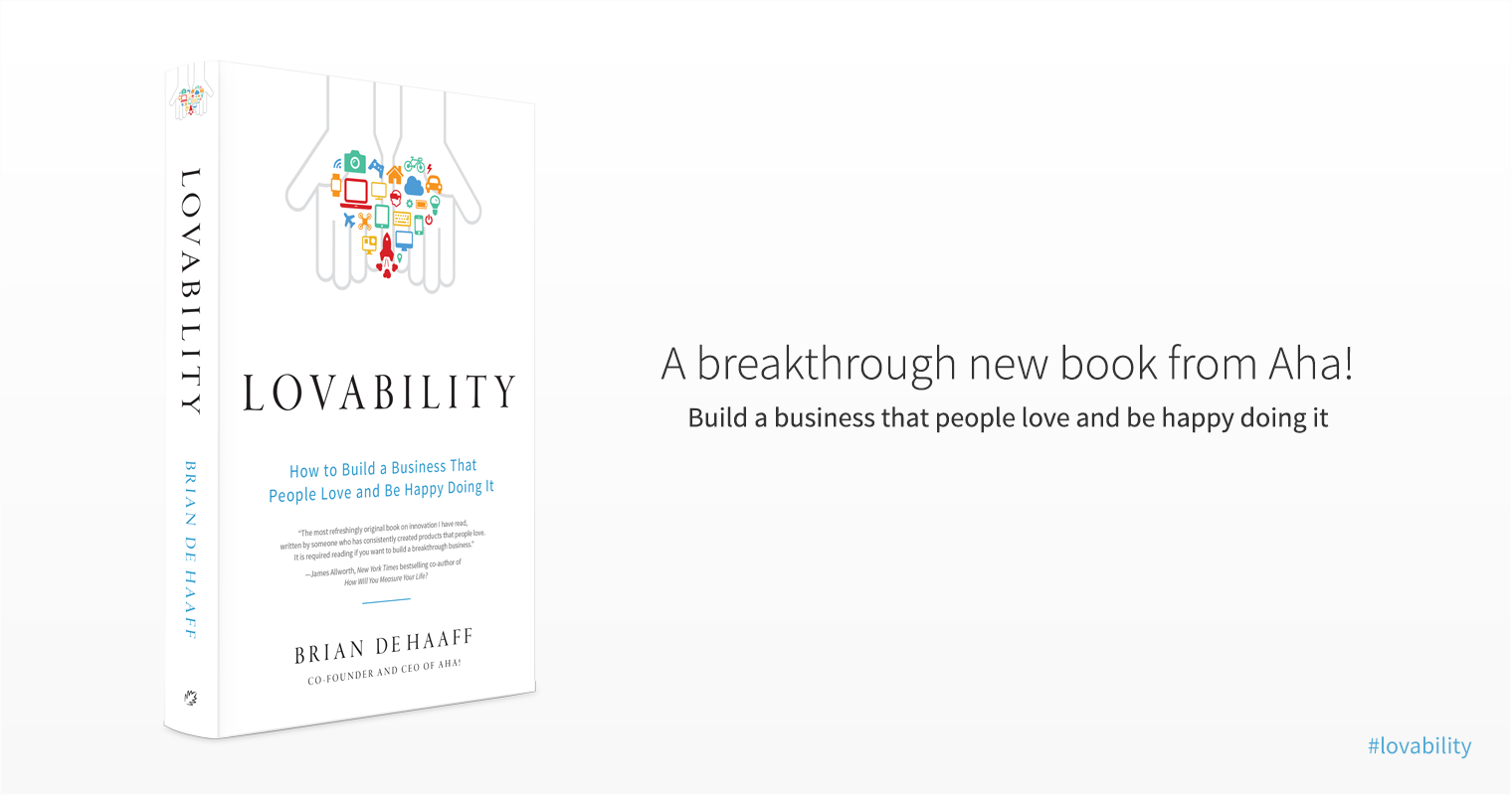 Lovability by Brian de Haaff product management book
