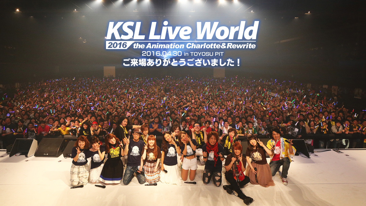 KSL Live World 2016 ~the Animation Charlotte&Rewrite is coming to video!