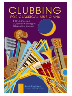 Clubbing for classical musicians book cover