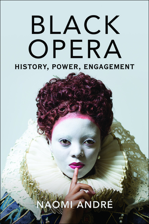 Black opera  history  power  engagement book cover
