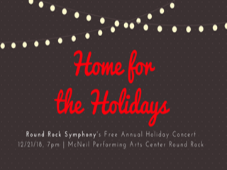 Round rock symphony   home for the holidays   12.21.18