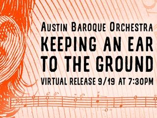 Kmfa austin baroque orchestra ear to the ground 320x240