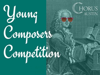 Chorus austin young composers competition 320x240