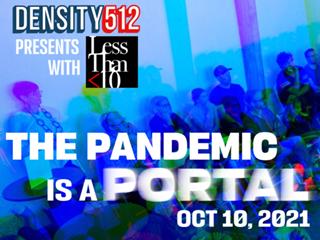 Kmfa density512 the pandemic is a portal 320x240
