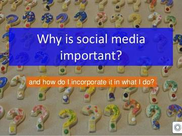 Why is social media important? <span>&copy;  </span>