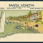 1914 Concept for Santa Venetia as envisioned by developer Mabry McMahon