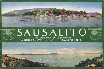 Sausalito promotional brochure early 1900s <span>© Anne T. Kent Room </span>