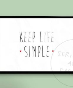 Keep life simple - home decor - typography quote print - wall art - family wall art