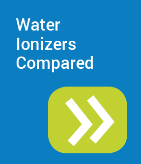 Water Ionizers Compared
