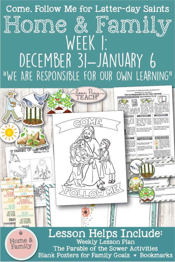 """Come, Follow Me for Individuals and Families: New Testament - December 31–January 6  """"We Are Responsible for Our Own Learning"""" Printable lesson packet including 7 day lesson plan, coloring pages, youth and children suggestions, and more! www.LovePrayTeach.com"""
